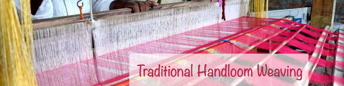 Traditional Handloom Weaving by Devi Handlooms